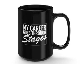 Career Stages Mug 15Oz