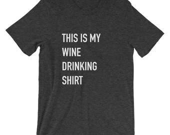 Wine Drinking Shirt short-sleeve unisex T-Shirt