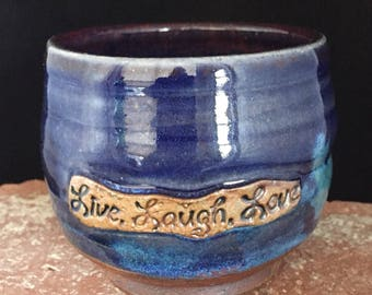 Live,Laugh,Love Cup, 038, Free Shipping, Blue, Drinking Vessel, Stemless Wine Glass, Ceramic Cup, Handmade Pottery