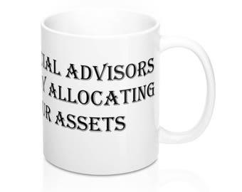 WALLSTREET CREATIONS - Funny Saying - Financial Advisors Do it - Mug 11Oz
