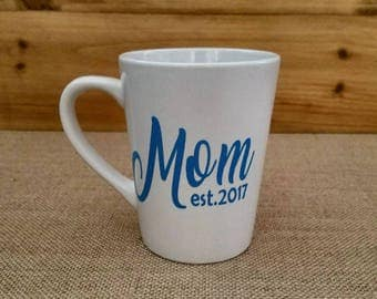 Mom Est. Coffee Mug, Coffee Mug, Custom Glasses, Mom, Wife