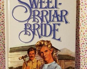 The SweetBriar Bride by Brenda Wilbee