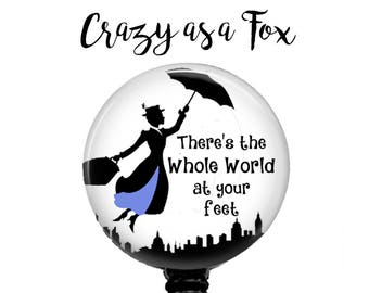 "Mary Poppins ""There's the whole world at your feet""  Retractable Badge Holder, Badge Reel, Lanyard, Stethoscope ID Tag, rn md  cna student"