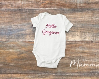 Hello Gorgeous, New Baby Bodysuit, Personalised Baby Onesie