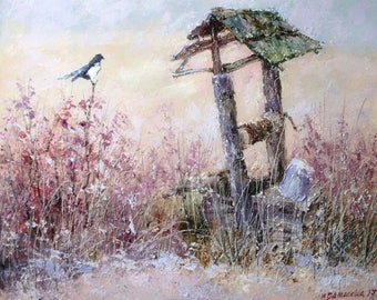 "Original oil painting on canvas ""A magpie"" by Ludmila Damaskina"" An old well and a bird. Landskape. Countryside"