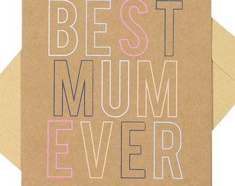 Best Mum Ever - Blank Card