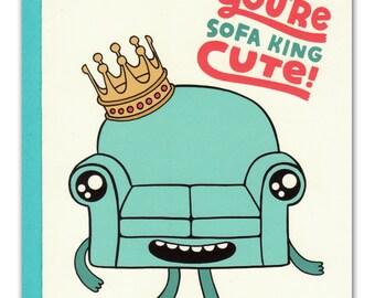 You're Sofa King Cute Card