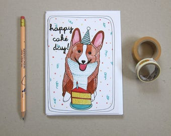 Birthday Card - Corgi Birthday Card - Blank Card - Dog Birthday Card - Illustrated Birthday Card - Corgi Card - Happy Cake Day