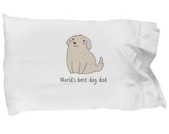 World's Best Dog Dad Pillowcase