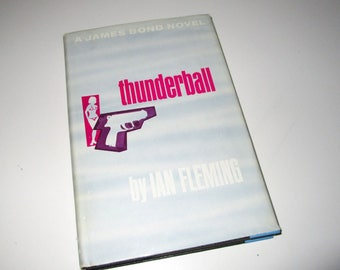 "Thunderball by Ian Fleming - ""A James Bond Novel"" Hardcover Book Vintage 1961"