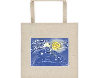 """Tote bag - """"And the moon peeked through"""""""