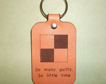 Leather Key Fob with Four Patch Quilt Block & Saying