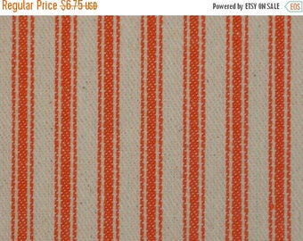 SALE SALE SALE Vintage Inspired Orange Cotton Ticking Stripe Material 25 x 44