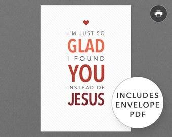 "Funny Valentine, Love, Anniversary Card for Him, Her, Boyfriend, Girlfriend. Atheist, Atheism. Printable, Digital. ""You Not Jesus"" (PCL007)"