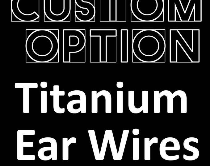 Titanium Earwires