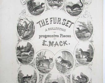 Antique 1868 The Fur Set Lithographed Sheet Music, Lee & Walker Philadelphia,  Woodland Fur Animals Cover Images, Early Pictorial Music