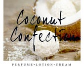 Coconut Confection Scent of the Month   Summer Coconut Fragrance   Perfume, Lotion, Cream, Oil, and Scrubs