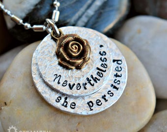 Nevertheless, She Persisted Hand Stamped Necklace  - Women's Voice - Equality - Political - Feminist - Rally Cry - Resistance - Time's Up