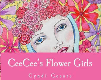 CeeCees Flower Girls Coloring Book Adult Digital PDF Whimsical Flowers Floral Colouring