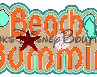 Vacation SVG Cruise Beach Bummin' Title Scrapbook Cricut Silhouette Print then Cut