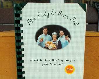 The Lady and Sons Too A Whole New Batch of Recipes from Savannah by Paula Deen