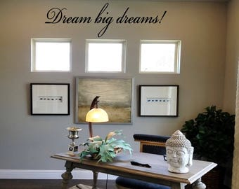 Dream Big Dreams Wall Decal/ Success Wall Words/ Office Wall Tattoo/ Inspirational Vinyl Decal