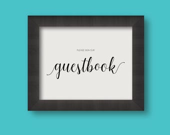 DIGITAL DOWNLOAD Sign Our Guestbook Wedding PRINTABLE Reception Sign 8x10