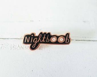 Nightboob enamel lapel pin