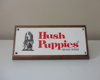 VINTAGE 'hush puppies brand shoes' ADVERTISING SIGN