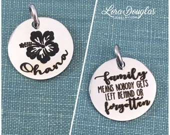 Ohana Charm, Ohana Pendant, Family means no one gets left behind or forgotten, Ohana Jewelry, Ohana Necklace, Ohana Bracelet, 5/8 inch