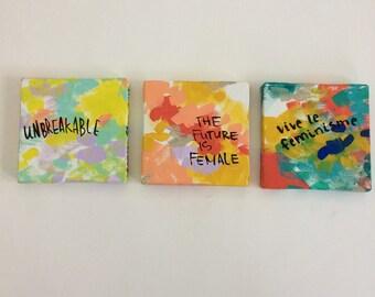 Three mini feminist paintings series A - bright colors - bold art- unbreakable - the future is female - vive le feminisme