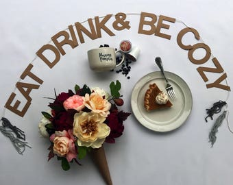 Eat drink & be cozy fall banner