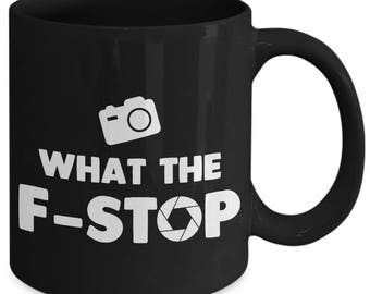 What The F-Stop Photographer Aperture Coffee Mug