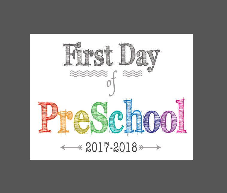 first day of preschool printable printable and last day of preschool sign 1st day of 616