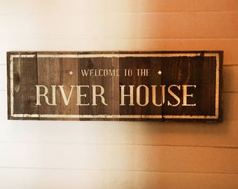Cedar Welcome to the River House 9x29