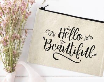 Hello Beautiful Makeup Bag - Make Up Pouch - Canvas Bag - Cosmetic pouch - Cosmetic Bag - Cosmetic Canvas Bag - Make up Bag