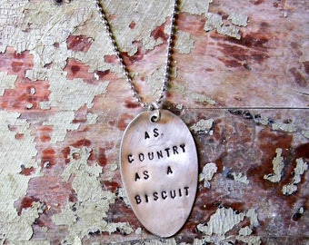 Spoon Necklace, Stamped Spoon Necklace As Country As A Biscuit Spoon Jewelry Pednant Necklace, Silver Spoon Jewelry, Soutrhern Quote Jewelry