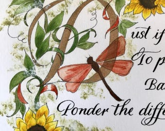 Dust if you Must/Mothers Day/Wedding/Shower/dragonfly/Sunflower/calligraphy/Earth Tones