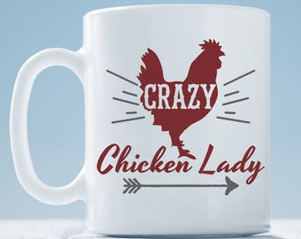 Crazy Chicken Lady Mug ~ Chicken Coffee Mug ~ Chicken Lady Gift