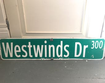 Old Metal Street Sign - Westwinds