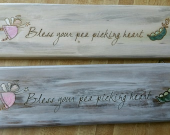 """Southern saying Sign """"Bless your Pea Picking Heart"""" - Cute Sign"""