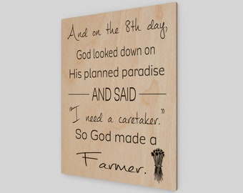 God created a farmer, Wood Print, Farmhouse, Farmer Print, Farmer Decor, Farm Sign, Farm Decor, Rustic Wood Sign, Wood Sign, Home Decor