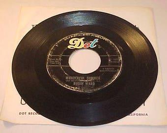 Robin Ward 45 Vinyl Record - Wonderful Summer