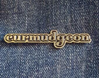 Curmudgeon Lapel Pin