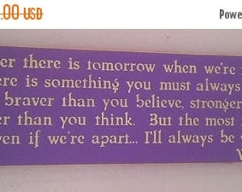 ON SALE TODAY Winnie the Pooh Quote If ever there is tomorrow  ..... Wooden Sign Wall Decor  You Pick Colors