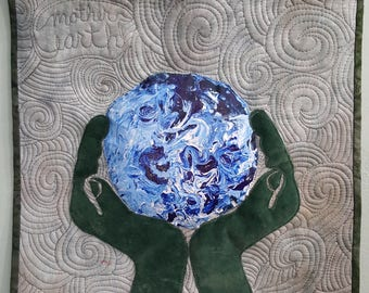 Mother Earth is in our hands/ free shipping / art quilt /enviromental / art