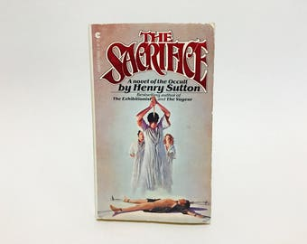 Vintage Horror Book The Sacrifice by Henry Sutton 1978 Paperback