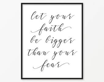 SALE -50% Let Your Faith Be Bigger Digital Print Instant Art INSTANT DOWNLOAD Printable Wall Decor