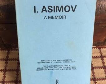 I. Asimov A Memoir Isaac Asimov - Uncorrected Proof 1992 - Rare Book - Collector Book