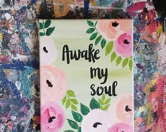 ON SALE Awake My Soul
